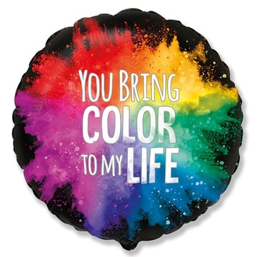 Шар 46 см Круг Ты наполняешь мою жизнь красками